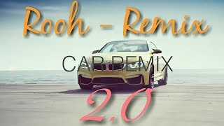 Car remix | Rooh 3.0 (remix) | Tej Gill | by latest update station