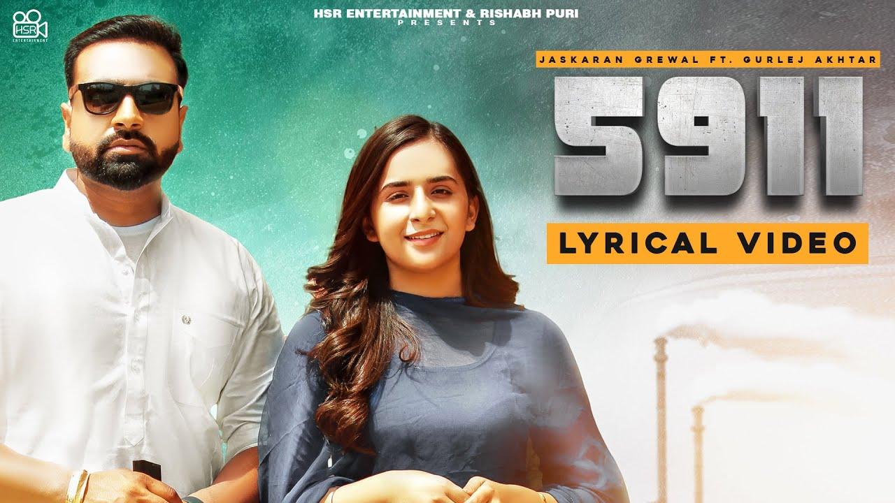 Jaskaran Grewal & Gurlej Akhtar : 5911 (Lyrical Video) New Punjabi Songs 2021   HSR Entertainment
