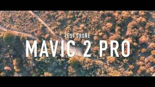 TEST DRONE - MAVIC 2 PRO - DRAMATIC FOOTAGE