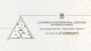 dj marika tripwerk hipsterium manuel riva remix