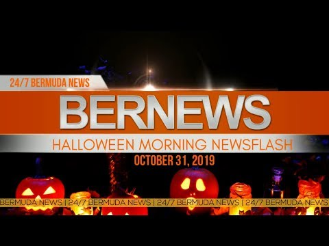 Bermuda Newsflash For Thursday October 31, 2019