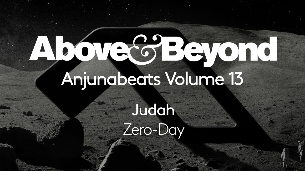 Judah - Zero-Day (Anjunabeats Volume 13 Preview) - YouTube