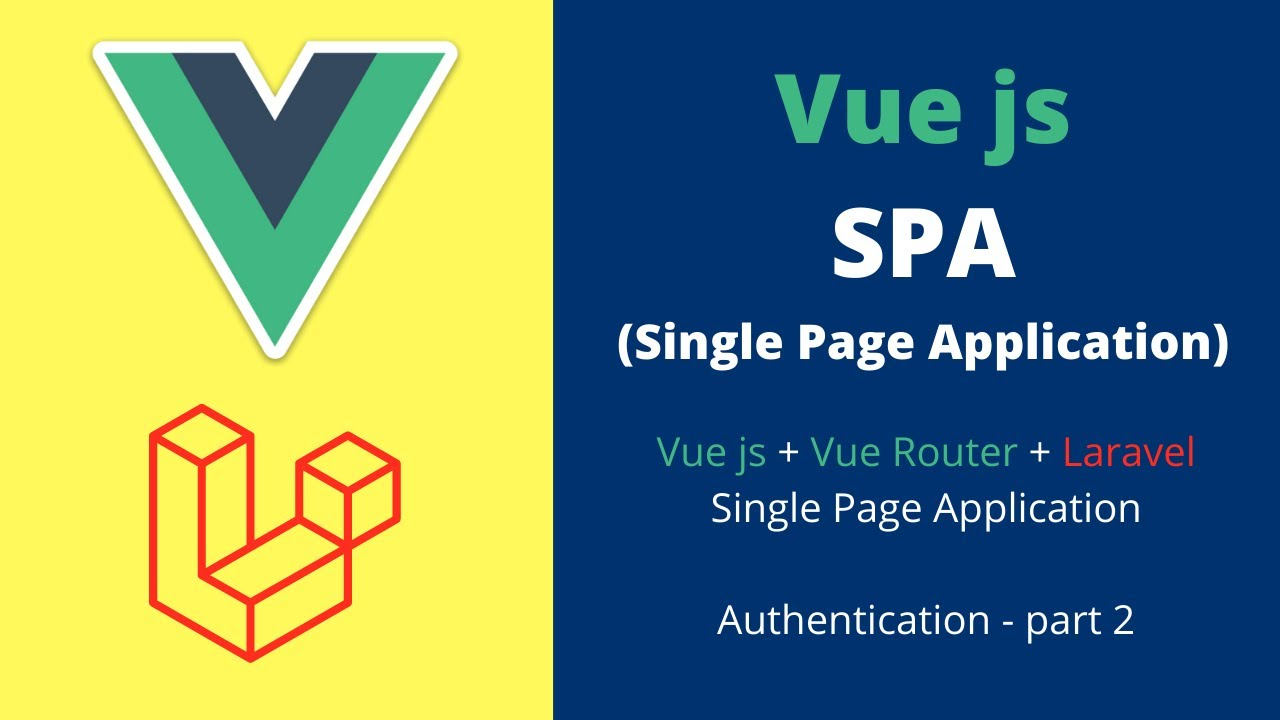 Vue js SPA Laravel Authentication, Vue SPA save user and login user - laravel