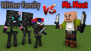 MONSTER SCHOOL : WITHER SKELETON FAMILY VS MR. MEAT HORROR GAME  - Minecraft Animation