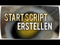 Startdatei / Script ► Garry's Mod Server - Tutorial [German]