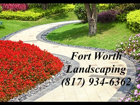 The Best Landscaping Company in Fort Worth: (817) 934-6362 - The Best Landscaping Company In Fort Worth: (817) 934-6362 - YouTube