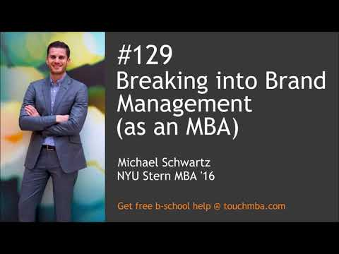 Breaking Into Brand Management (as An MBA)