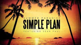 Simple Plan - Summer Paradise ft. Sean Paul ( Audio)