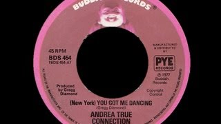 Andrea True Connection ~ New York You Got Me Dancing 1977 Disco Purrfection Version YouTube Videos