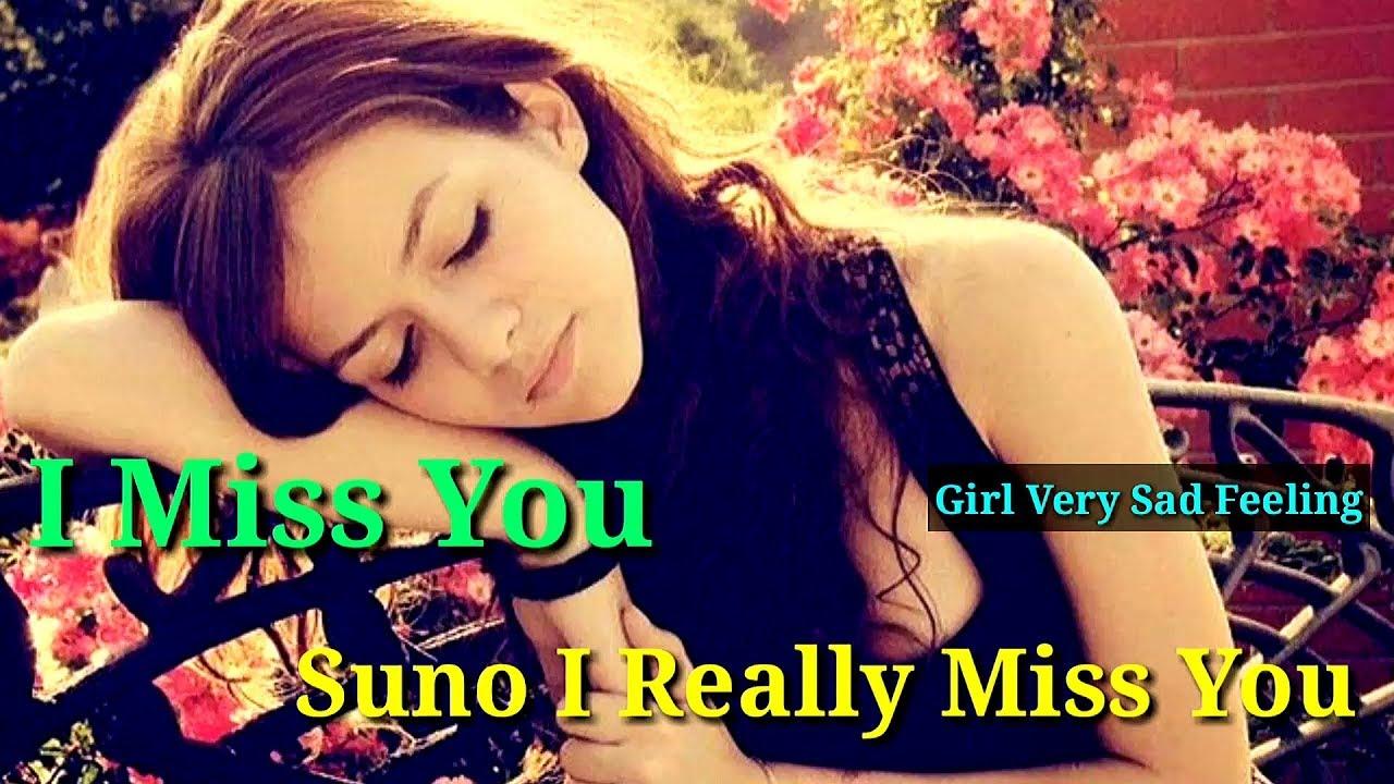 I Miss You Suno I Really Miss You Girl Very Sad Youtube