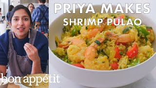Priya Makes Shrimp Pulao with Quinoa | From the Test Kitchen | Bon Appétit