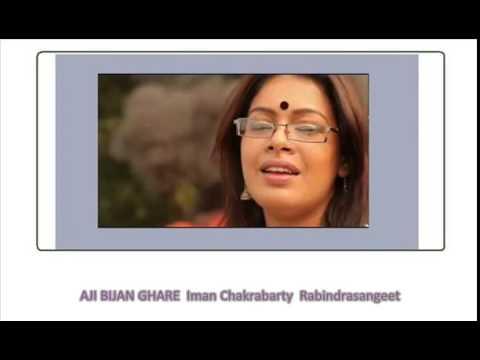 AJI BIJAN GHARE Iman Chakrabarty Rabindrasangeet