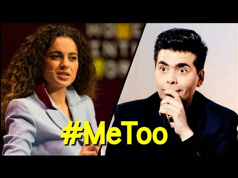 Kangana Ranaut Lashes Out At Karan Johar On #MeToo Movement