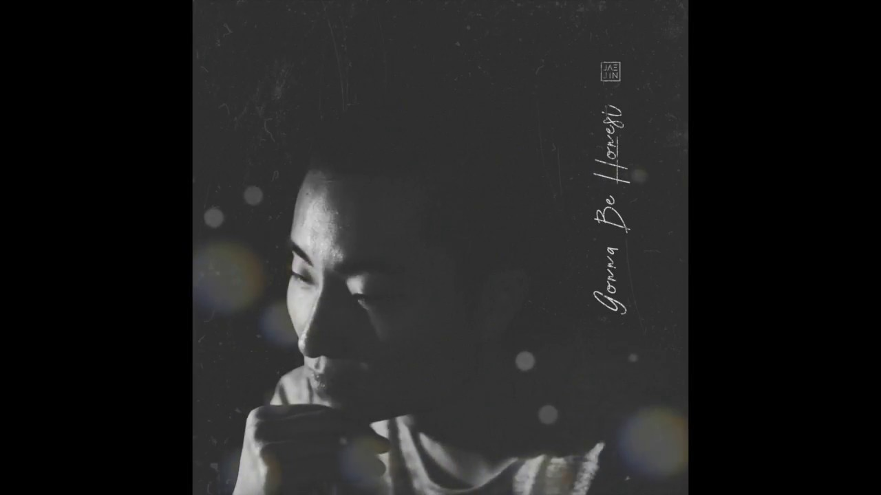 gonna-be-honest-official-audio-jae-jin-letters-and-drinks-2018-jaejinmusic
