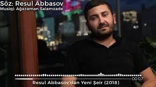 Rəsul Abbasov Dan yeni şeir ( albom 2018)