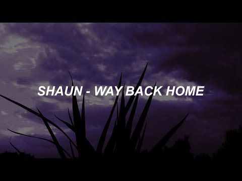 숀 (SHAUN) - 'Way Back Home' Easy Lyrics