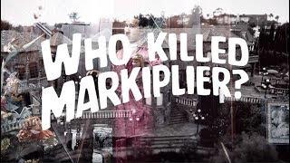 Who Killed Markiplier?   'Trailer'