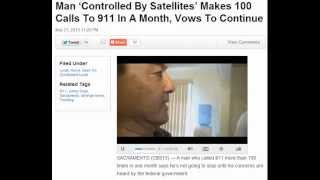 Satellite Torture: Man Calls 911 Over 100 Times - Wants Investigation