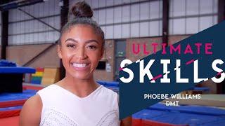 Phoebe Williams Ultimate DMT Skills