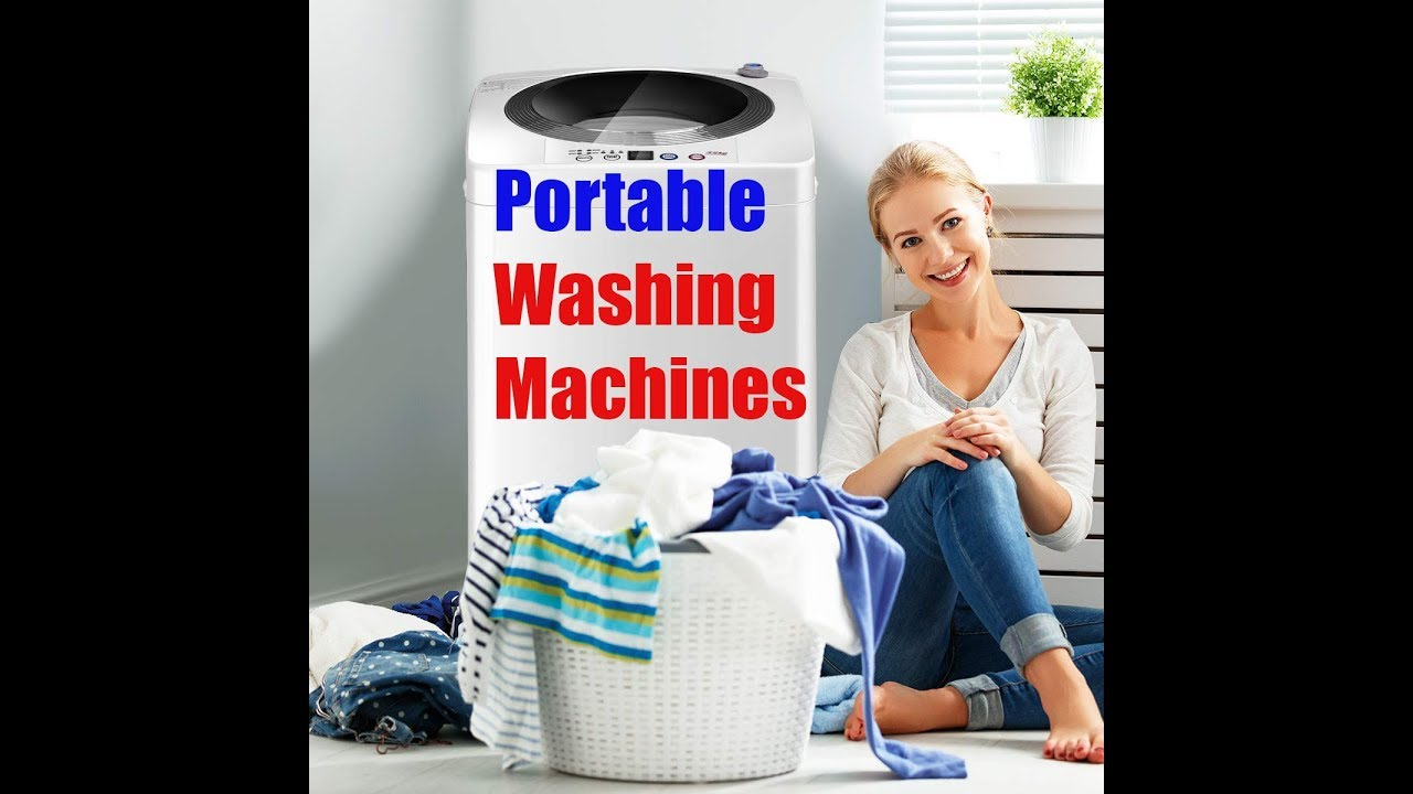 Best Rated Washing Machine 2020 Best Portable Washing Machines 2019 2020 | best clothes washing
