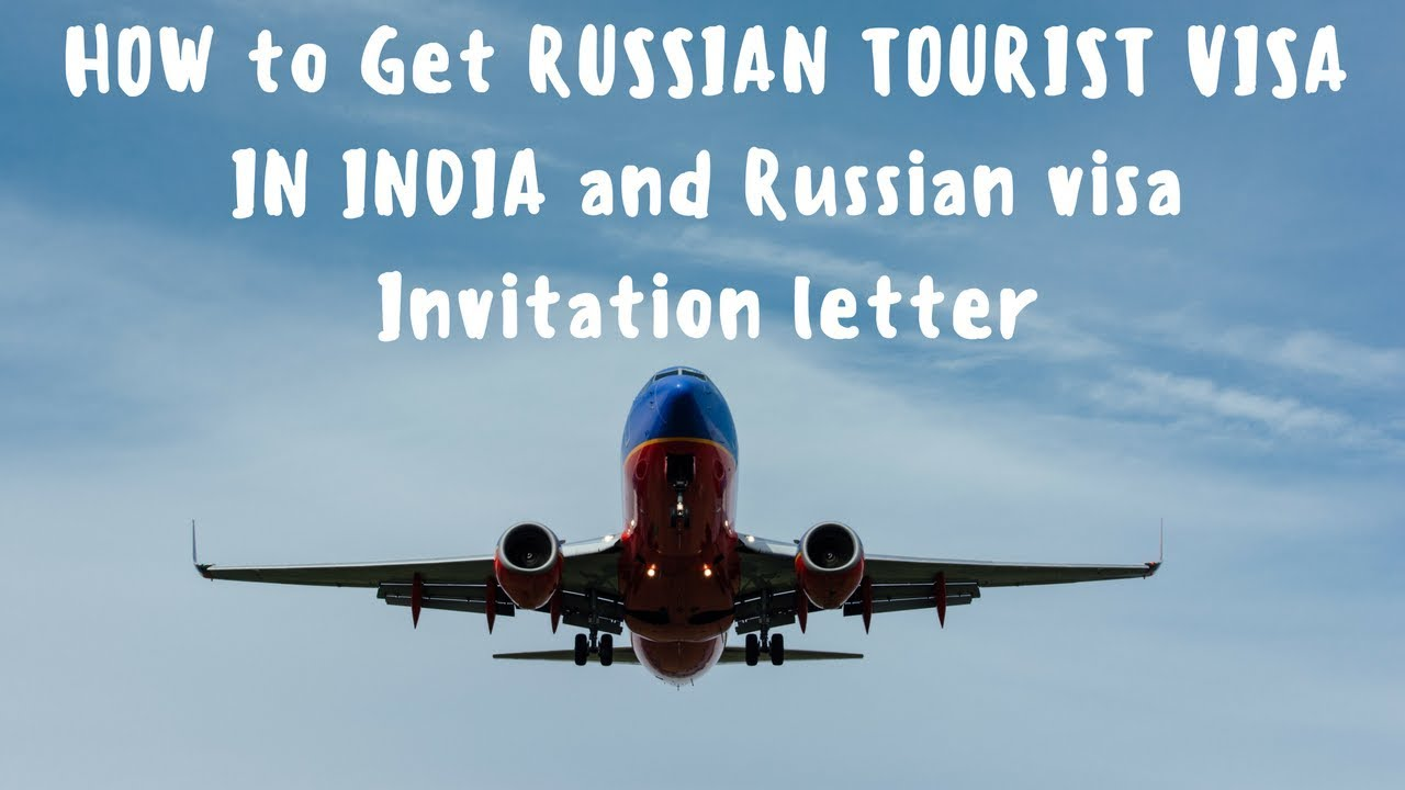 HOW to Get RUSSIAN TOURIST VISA IN INDIA and Russian visa Invitation letter