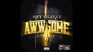 Shy Glizzy - Awesome
