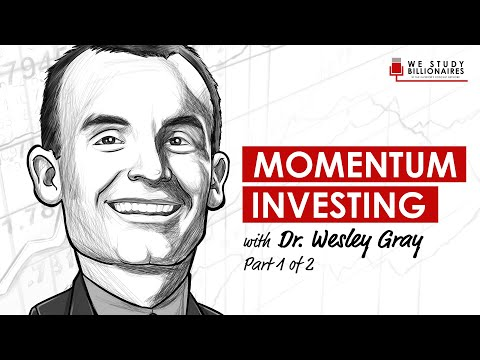 TIP122: Momentum Investing With Wesley Gray