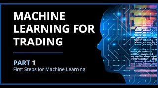 Machine Learning for Algorithmic Trading | Part 1: Machine Learning & First Steps