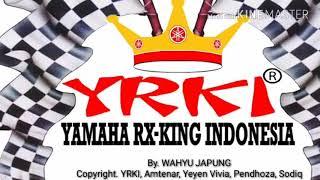 Lagu Yamaha RX King Indonesia Gas Tanpa Batas Blayer Blayer