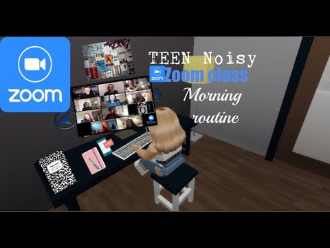 Teen noisy |Online class..zoom class Morning Routine Brookhaven Rp...