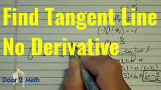 tangent line without using derivative x 2 2 y 3 2 13 at 5 1