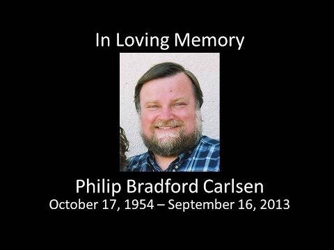 Phil Carlsen Memorial Slideshow October 2013