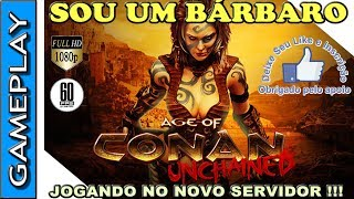 🔴 AGE OF CONAN (AOC) - MMORPG GRATUITO -  GAMEPLAY NO SERVIDOR SAGA OF SAGE COM CONAN O BÁRBARO !