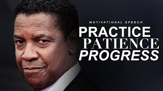 PRACTICE, PATIENCE, PROGRESS | Best Motivational Speech 2020