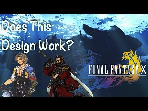 Does This Design Work? Episode 3: Final Fantasy X