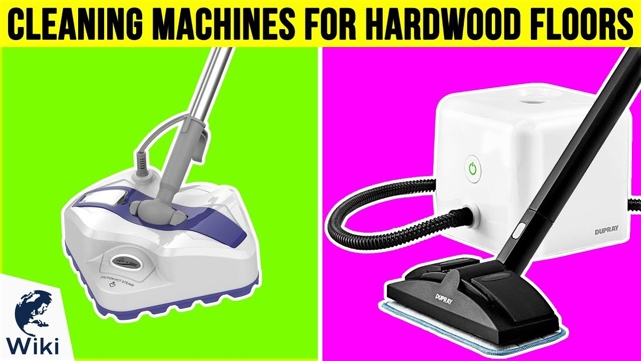 Cleaning Machines For Hardwood Floors