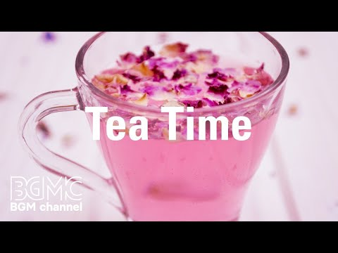 Tea Time: Relaxing Instrumental Jazz & Bossa Nova Music for Work, Study, Reading