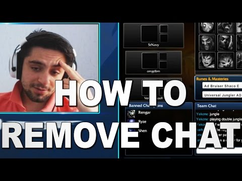 How to remove chat from league of legends Chatscale=-100