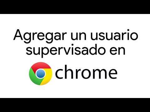 Cómo agregar un usuario supervisado en Google Chrome - Duration: 1:58.