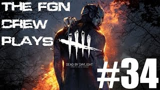 The FGN Crew Plays: Dead by Daylight #34 - Out for Blood (PC)