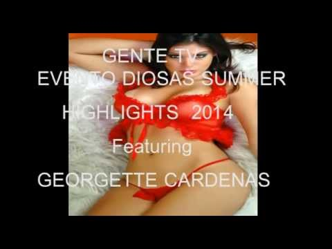 GENTE TV - GEORGETTE CARDENAS en HIGHLIGHTS EVENTO DIOSAS SUMMER 2015..!!