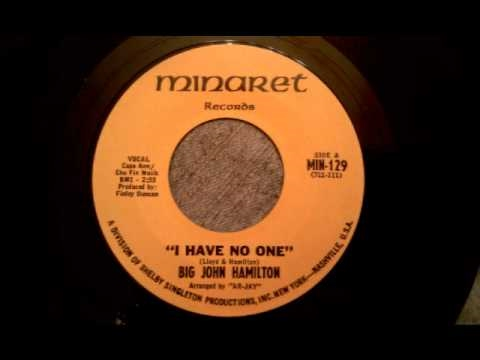 Big John Hamilton - I Have No One - Smooth Soul Ballad