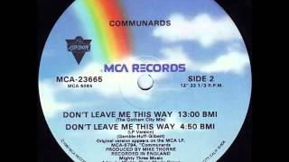 The Communards - Don't Leave Me This Way (The Gotham City Mix / Full Length Vinyl Rip)