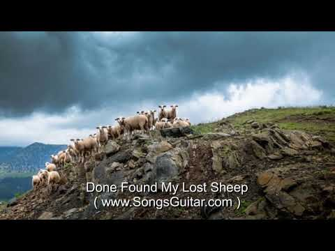 Done Found My Lost Sheep   Gospel Song Lyrics