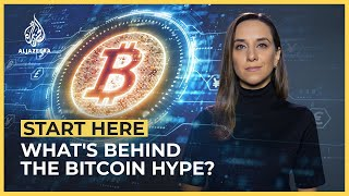 What's behind the Bitcoin hype? | Start Here