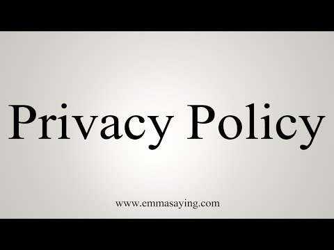 how-to-pronounce-privacy-policy