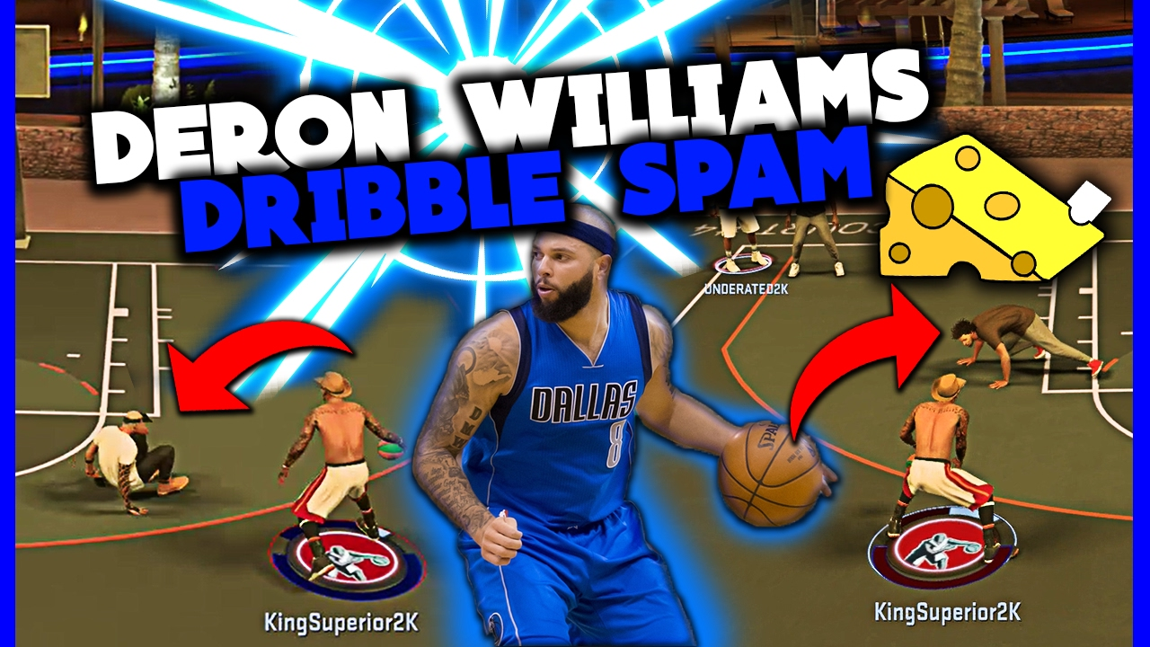 CHEESY DERON WILLIAMS BETWEEN THE LEGS DRIBBLE SPAM TUTORIAL BEST ULTIMATE DRIBBLE COMBOS NBA 2K17