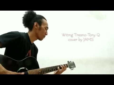 Witing Tresno-Tony Q (cover)