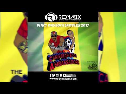 Vincy Soca Sampler 2017 (2017 Soca Mix St. Vincent)