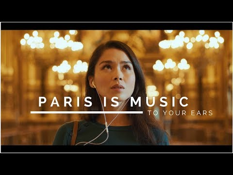 Let Paris be music to your ears